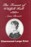 The Tenant of Wildfell Hall (Bronte Sisters Collection)
