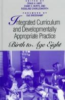 Image for Integrated Curriculum and Developmentally Appropriate Practice: Birth to Age Eight (Suny Series, Early Childhood Education)