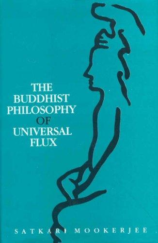 Download Buddhist Philosophy of Universal Flux