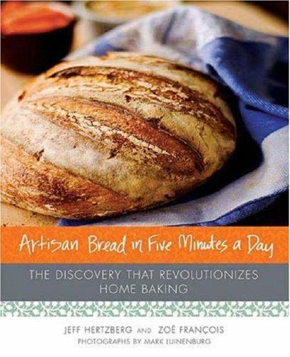 Artisan Bread in Five Minutes a Day