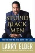 Stupid Black Men