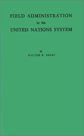 Field administration in the United Nations system