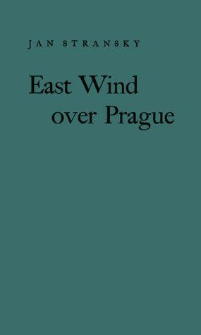 East wind over Prague