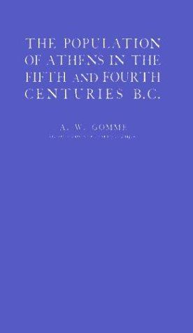 The population of Athens in the fifth and fourth centuries B.C.