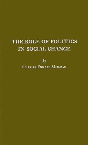 The role of politics in social change
