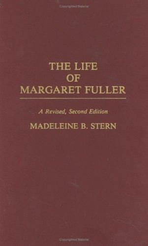 Download The life of Margaret Fuller