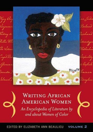 Writing African American Women Two Volumes
