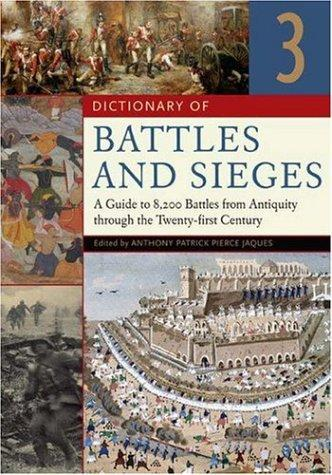Download Dictionary of Battles and Sieges Three Volumes