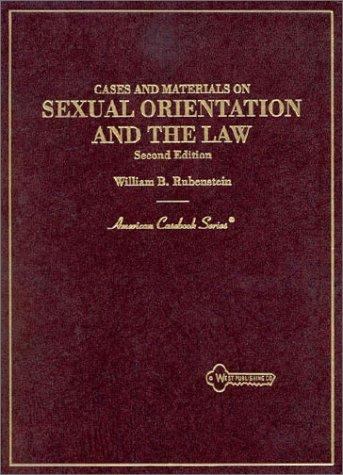 Download Cases and materials on sexual orientation and the law