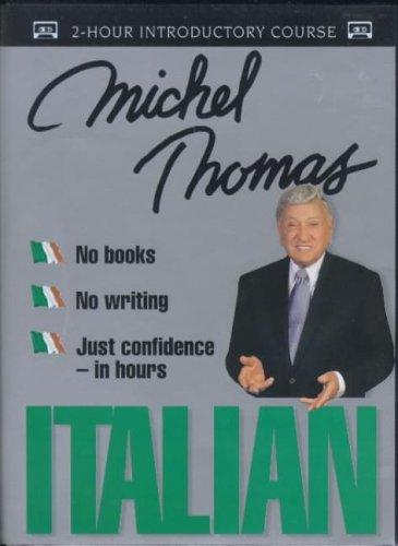 Italian with Michel Thomas (Michel Thomas Series)