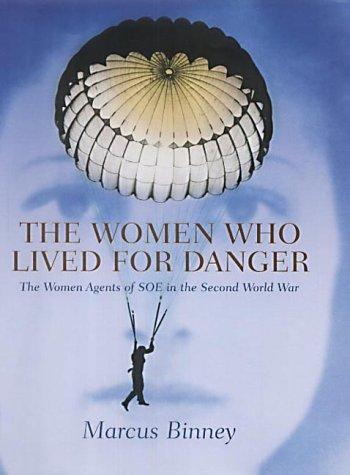 Download The women who lived for danger