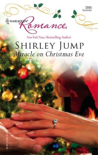 Miracle On Christmas Eve (Harlequin Romance)