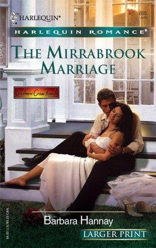 Download The Mirrabrook Marriage (Harlequin Romance Larger Print)