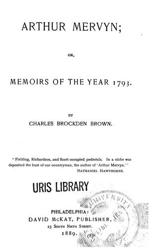 Download Arthur Mervyn, or, Memoirs of the year 1793