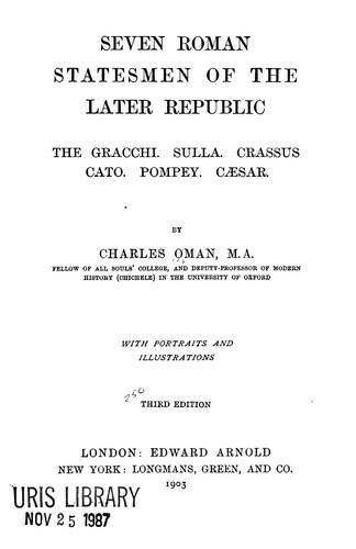 Seven Roman statesmen of the later republic by Charles William Chadwick Oman