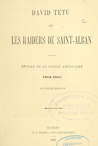 David Têtu et les raiders de Saint-Alban by H.-R Casgrain