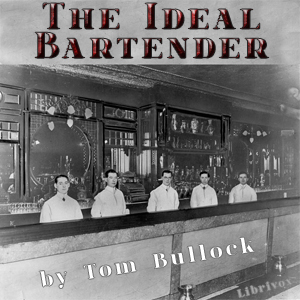 Ideal Bartender(580) by  Tom Bullock audiobook cover art image on Bookamo