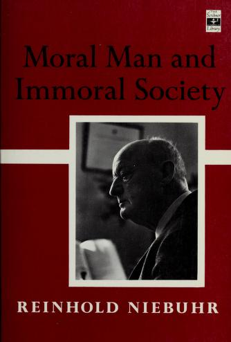 Cover of: Moral man and immoral society | Reinhold Niebuhr