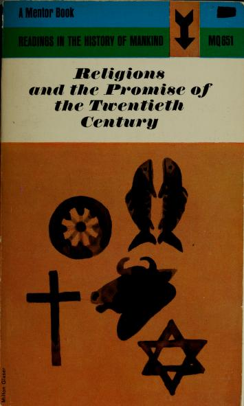 Cover of: Religions and the promise of the twentieth century | Guy S. Métraux