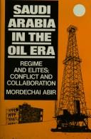 Saudi Arabia in the Oil Era by Mordechai Abir