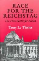 Race for the Reichstag by Le Tissier MBE