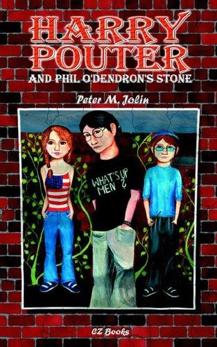 Harry Pouter And Phil O'dendron's Stone by Peter Jolin