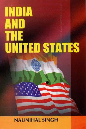 India and the United States by Naunihal Singh