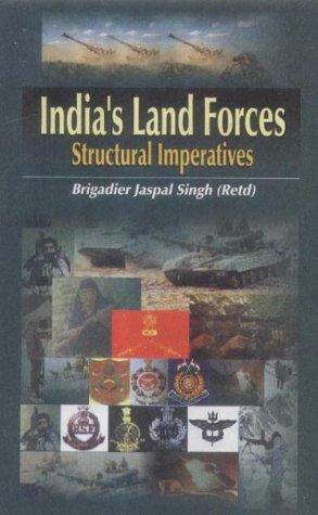 India's Land Forces by Jaspal Singh