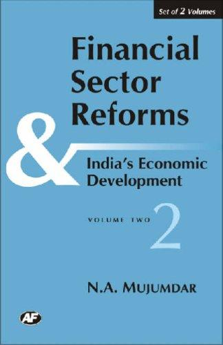 Financial Sector Reforms and India's Economic Developemnt by N.A. Mujumdar