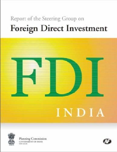 Report of the Steering Group on Foreign Direct Investment by New Delhi Foreign Service Institute