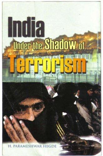 India Under the Shadow of Terrorism by Nanda Gangadhar