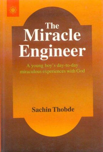 The Miracle Engineer by Sachin Thobde