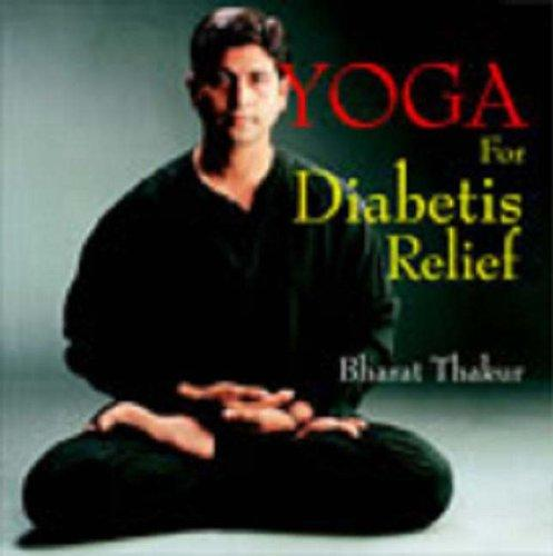 Yoga for Diabetes Relief by Bharat Thakur