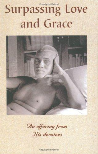 Surpassing Love and Grace by Ramana Maharshi.