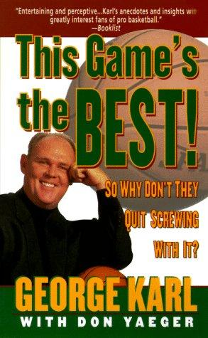 This Game's the Best by Don Yaeger