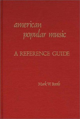 American popular music by Mark W. Booth