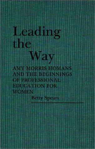 Leading the way by Betty Mary Spears