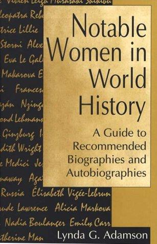 Notable women in world history by Lynda G. Adamson