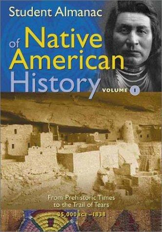 Student Almanac of Native American History by Media Projects Incorporated