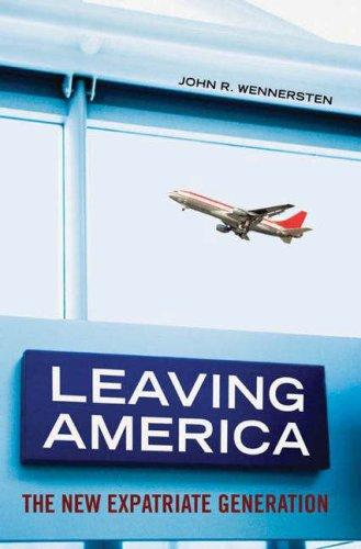 Leaving America by John R. Wennersten