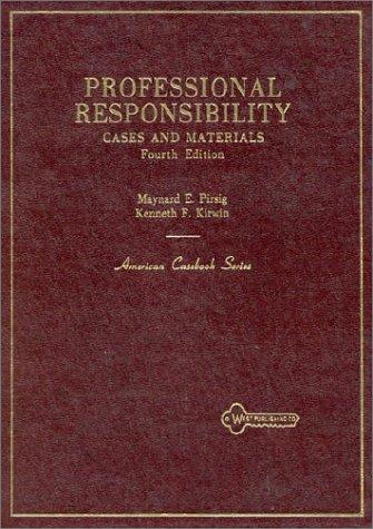 Cases and materials on professional responsibility