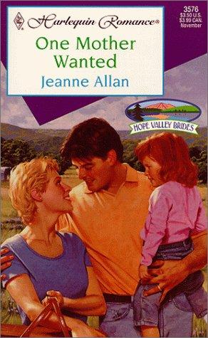 One Mother Wanted (Hope Valley Brides) by Jeanne Allan