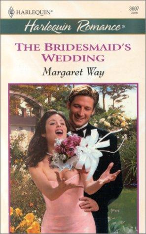 Bridesmaid'S Wedding by Margaret Way