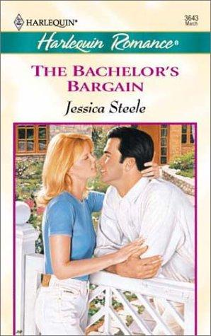 The Bachelor's Bargain by Jessica Steele