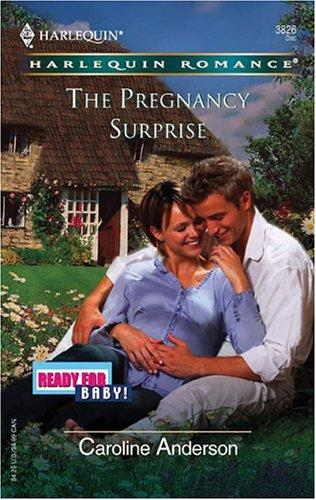 The Pregnancy Surprise by Caroline Anderson