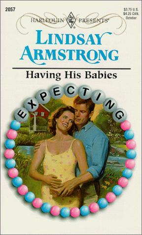 Having His Babies (Expecting) by Lindsay Armstrong