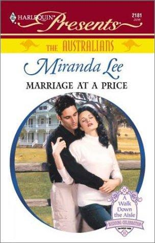 Marriage At A Price (The Australians) (Harelequin Presents, No 2181) by Miranda Lee