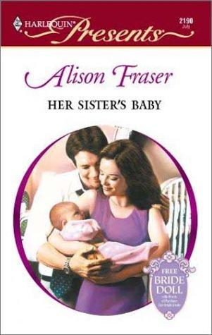 Her Sister's Baby by Fraser