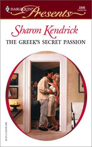 The Greek's secret passion by Sharon Kendrick