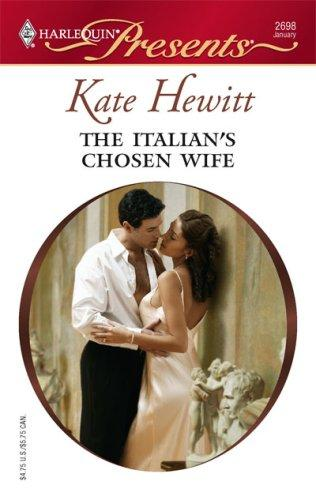 The Italian's Chosen Wife by Kate Hewitt